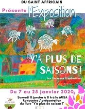 Exposition : Y'a plus de saisons !